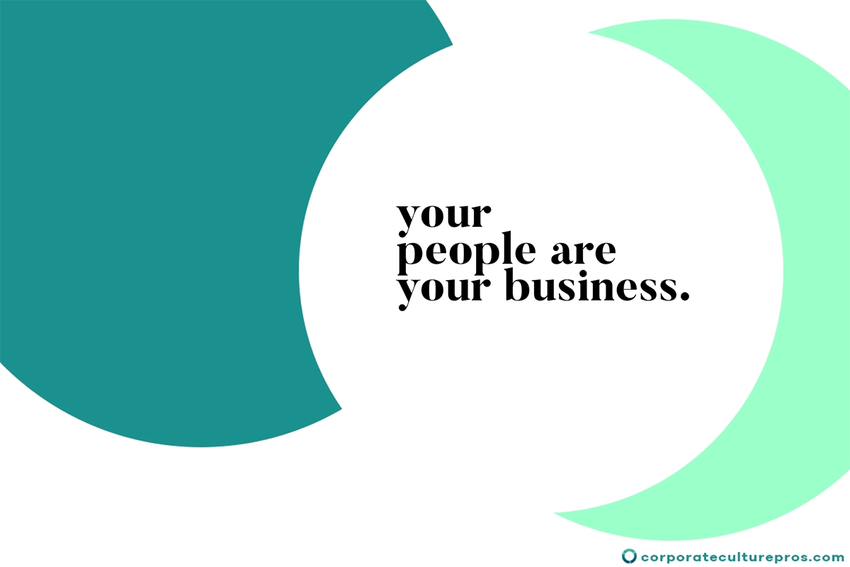 Your People Are Your Business Attracting And Retaining Top Employees