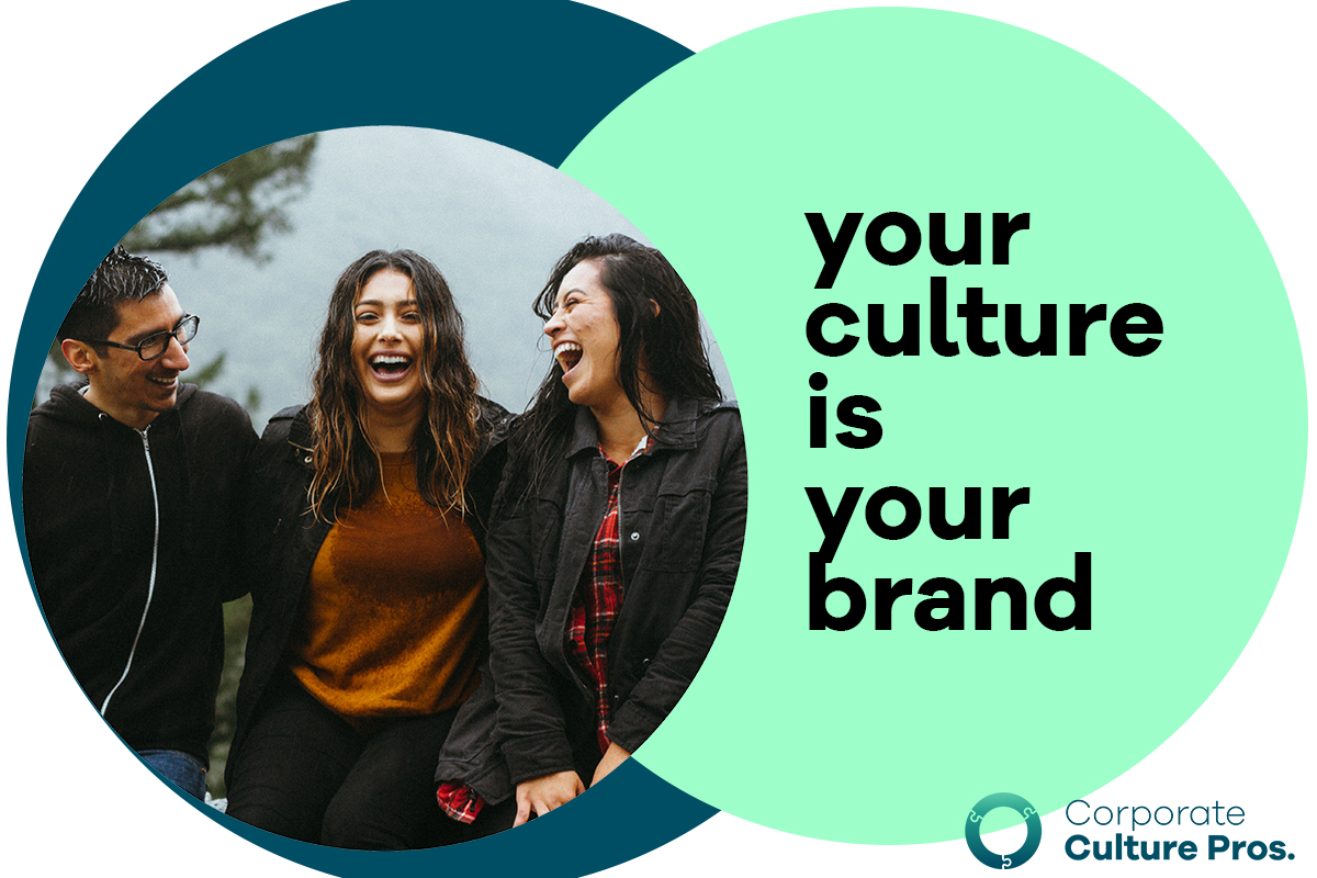 Your Culture Is Your Brand Company Culture Quotes On Leading Change